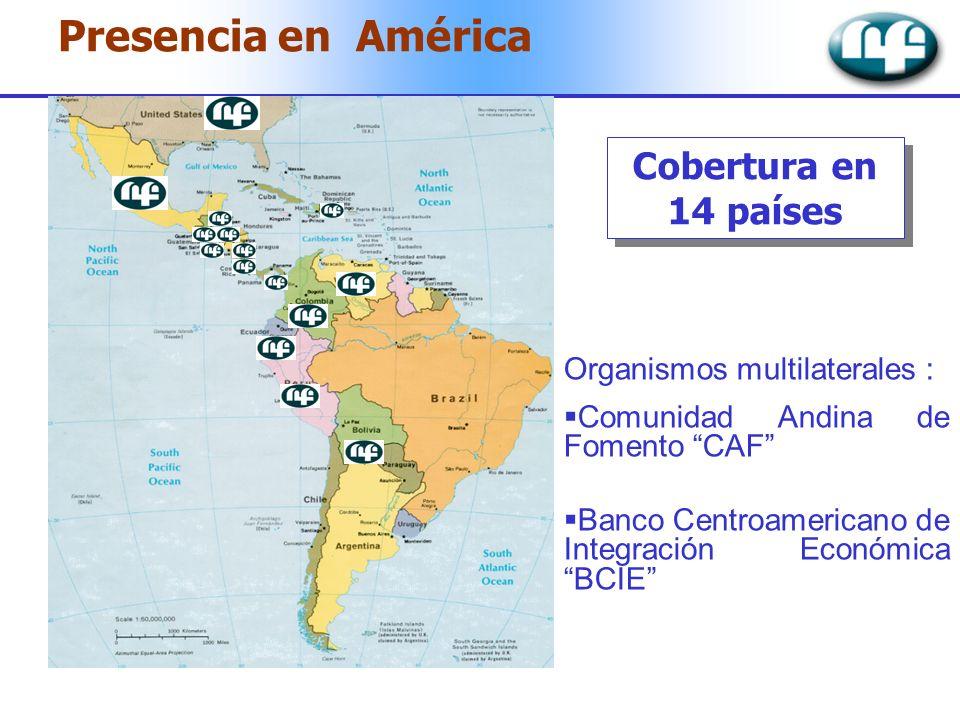 Presencia en América Cobertura en 14 países