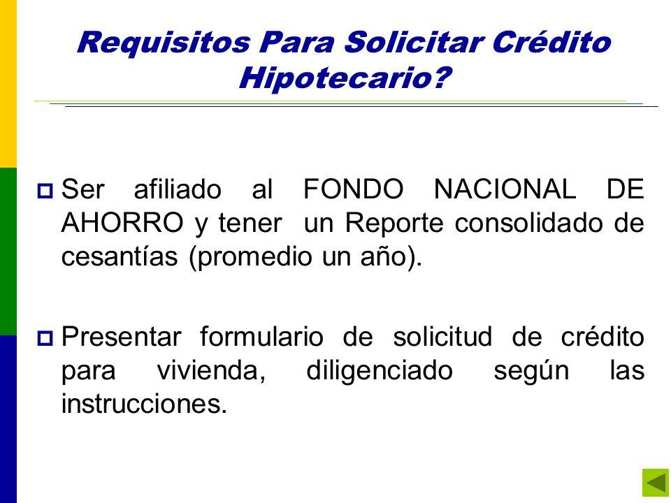 Requisitos Para Solicitar Crédito Hipotecario