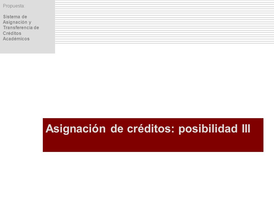 Asignación de créditos: posibilidad III