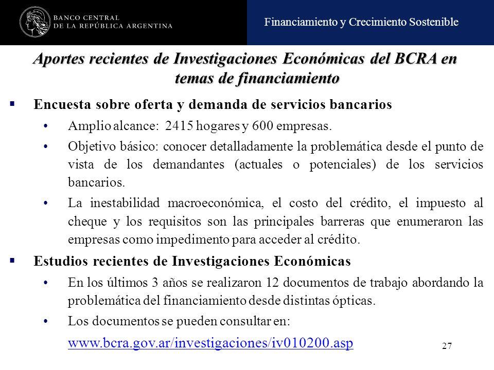 Aportes recientes de Investigaciones Económicas del BCRA en temas de financiamiento