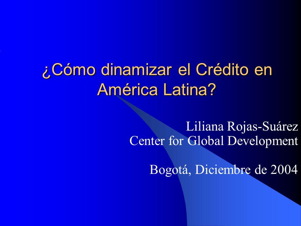 ¿Cómo dinamizar el Crédito en América Latina