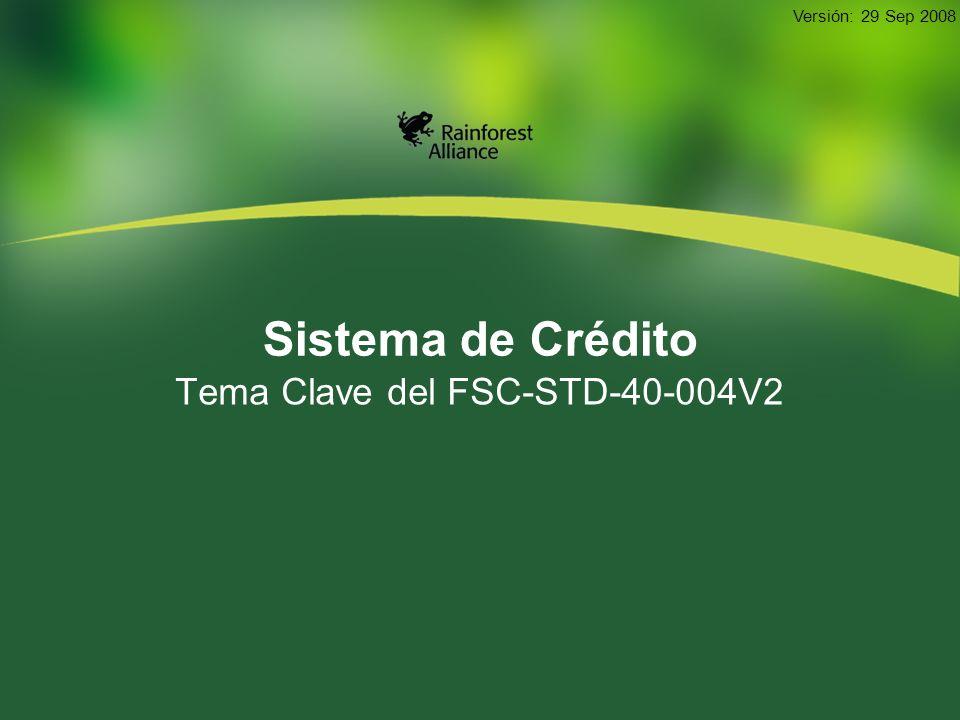 Tema Clave del FSC-STD-40-004V2