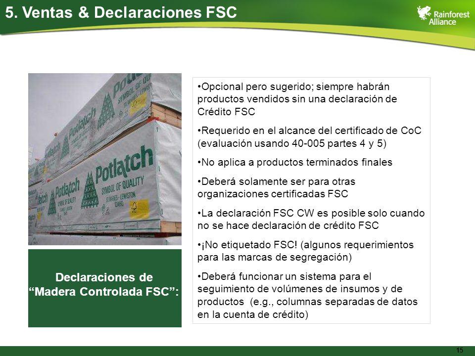 Madera Controlada FSC :