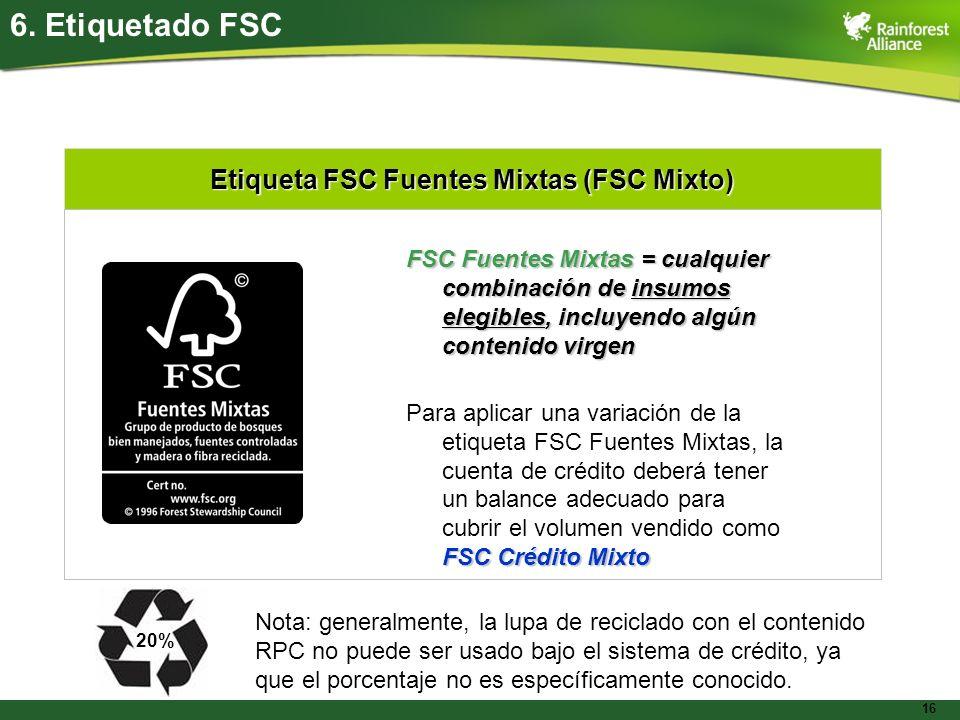 Etiqueta FSC Fuentes Mixtas (FSC Mixto)