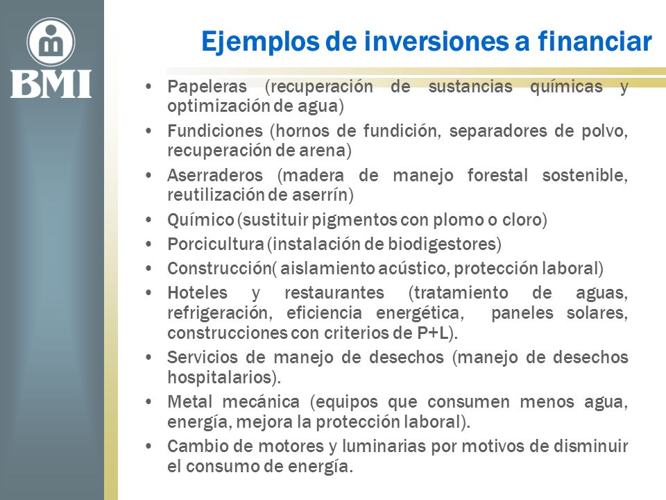 Ejemplos de inversiones a financiar