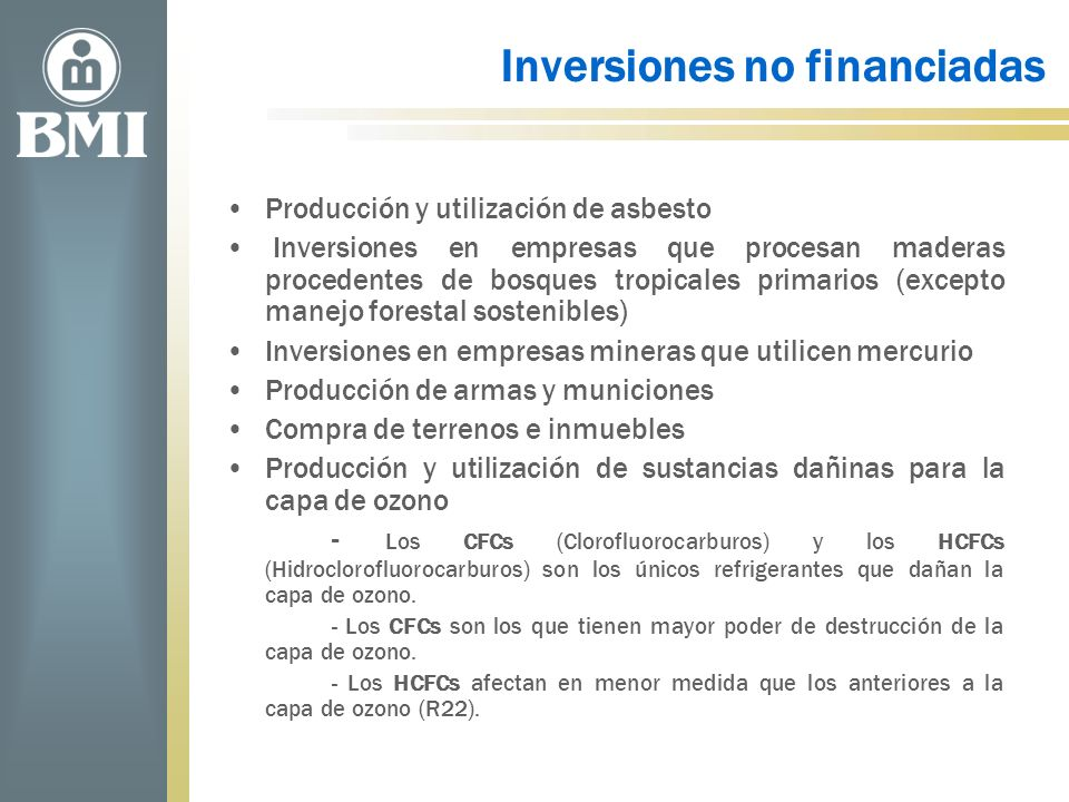 Inversiones no financiadas