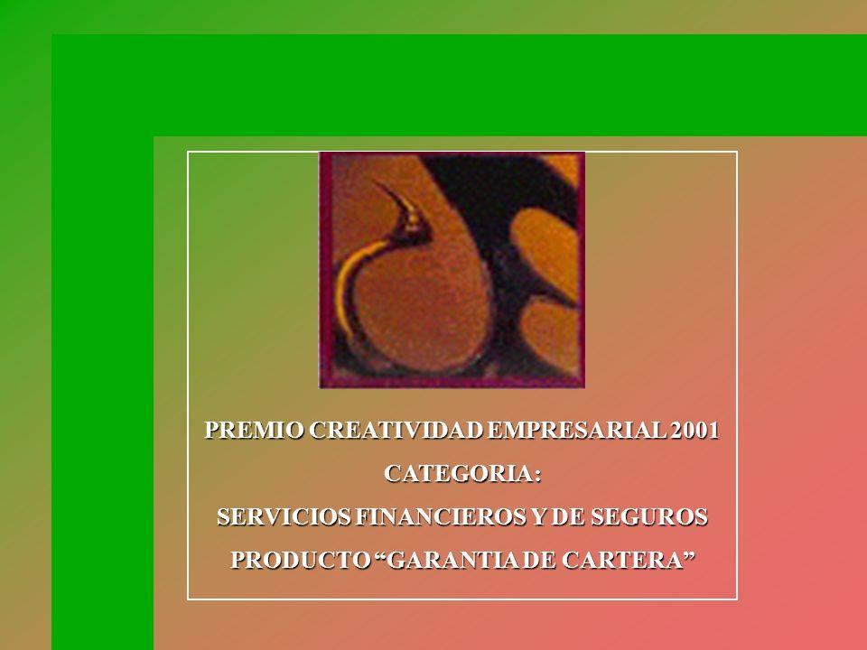 PREMIO CREATIVIDAD EMPRESARIAL 2001 CATEGORIA: