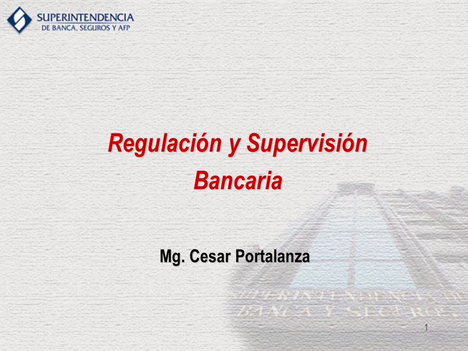 Regulación y Supervisión