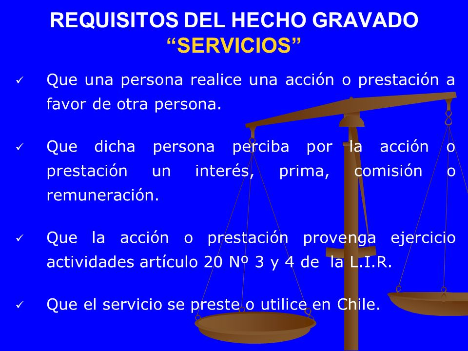 REQUISITOS DEL HECHO GRAVADO SERVICIOS