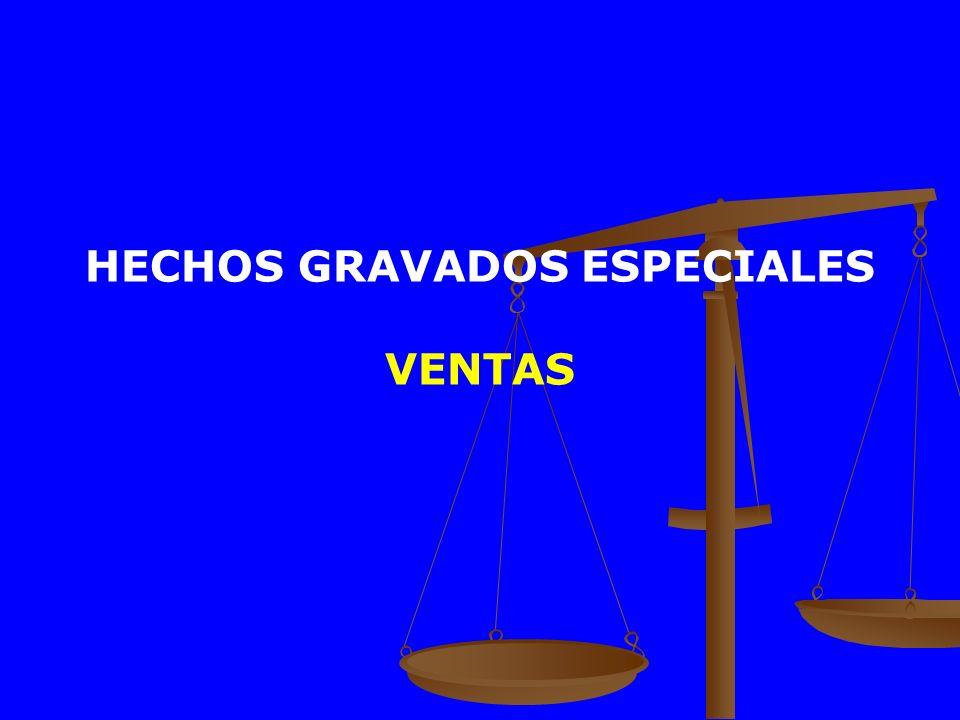 HECHOS GRAVADOS ESPECIALES VENTAS