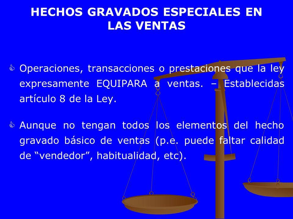 HECHOS GRAVADOS ESPECIALES EN LAS VENTAS