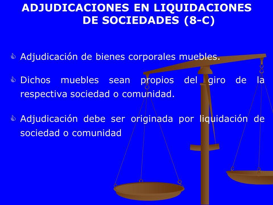 ADJUDICACIONES EN LIQUIDACIONES DE SOCIEDADES (8-C)