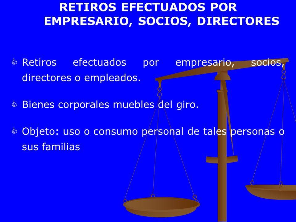 RETIROS EFECTUADOS POR EMPRESARIO, SOCIOS, DIRECTORES