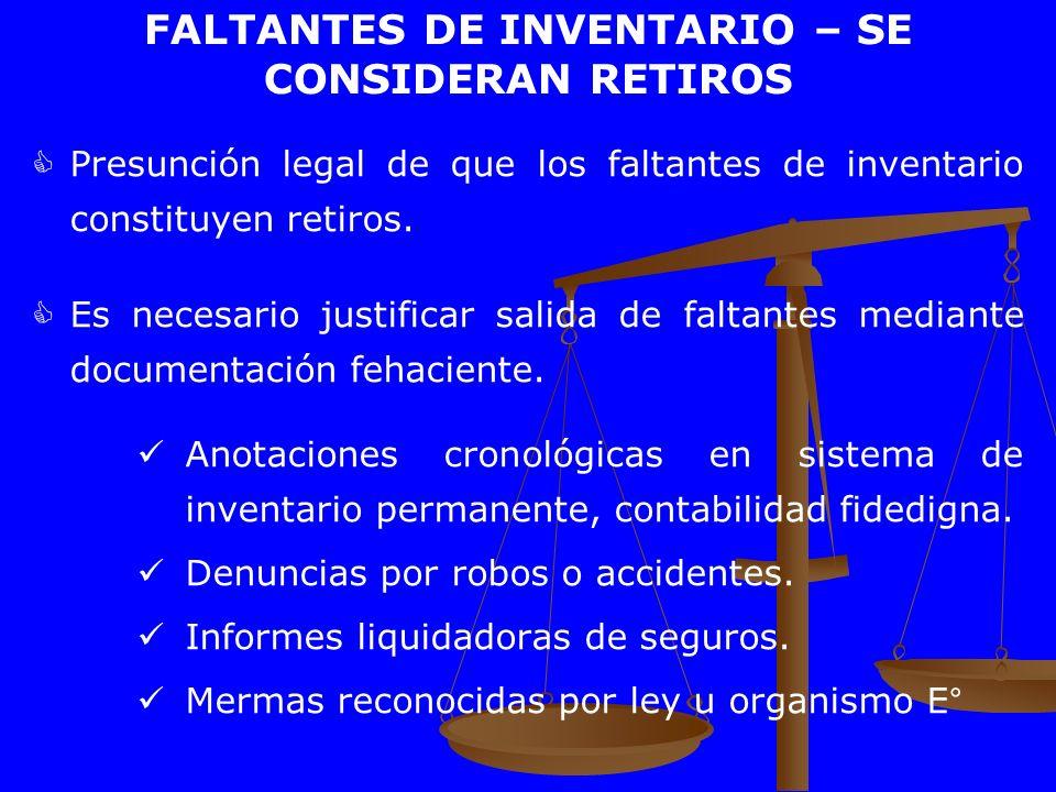 FALTANTES DE INVENTARIO – SE CONSIDERAN RETIROS