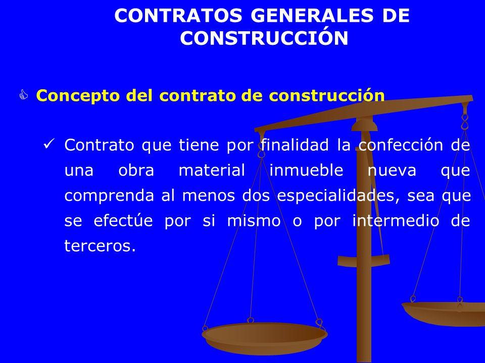 CONTRATOS GENERALES DE CONSTRUCCIÓN