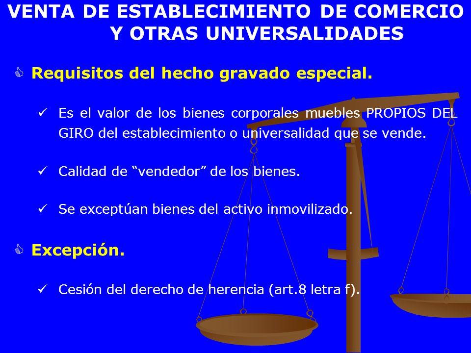 VENTA DE ESTABLECIMIENTO DE COMERCIO Y OTRAS UNIVERSALIDADES