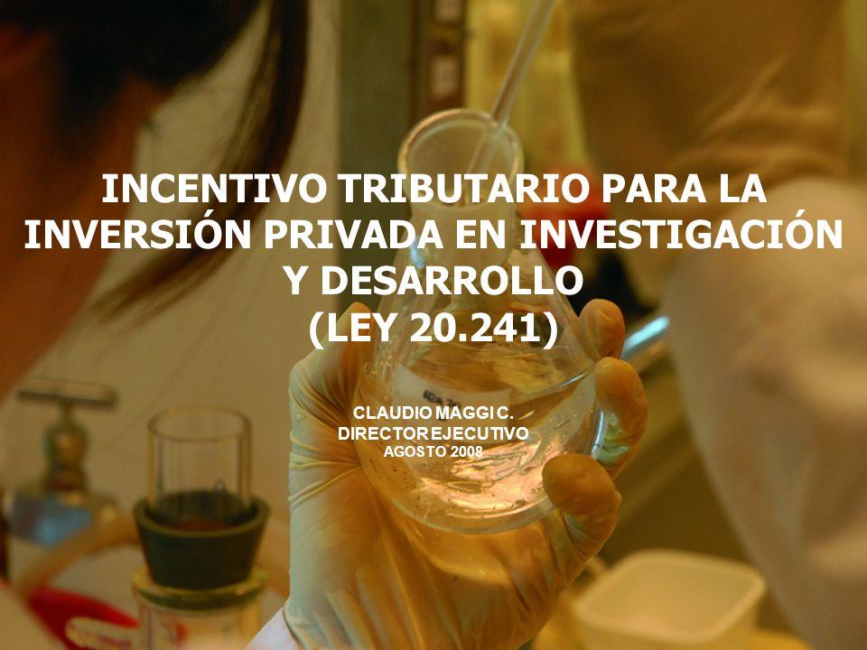 INCENTIVO TRIBUTARIO PARA LA INVERSIÓN PRIVADA EN INVESTIGACIÓN Y DESARROLLO (LEY 20.241)