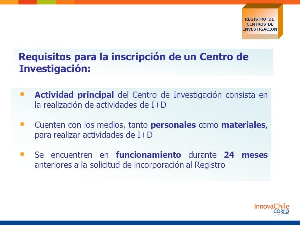 Requisitos para la inscripción de un Centro de Investigación: