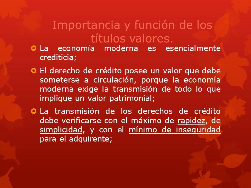 Importancia y función de los títulos valores.