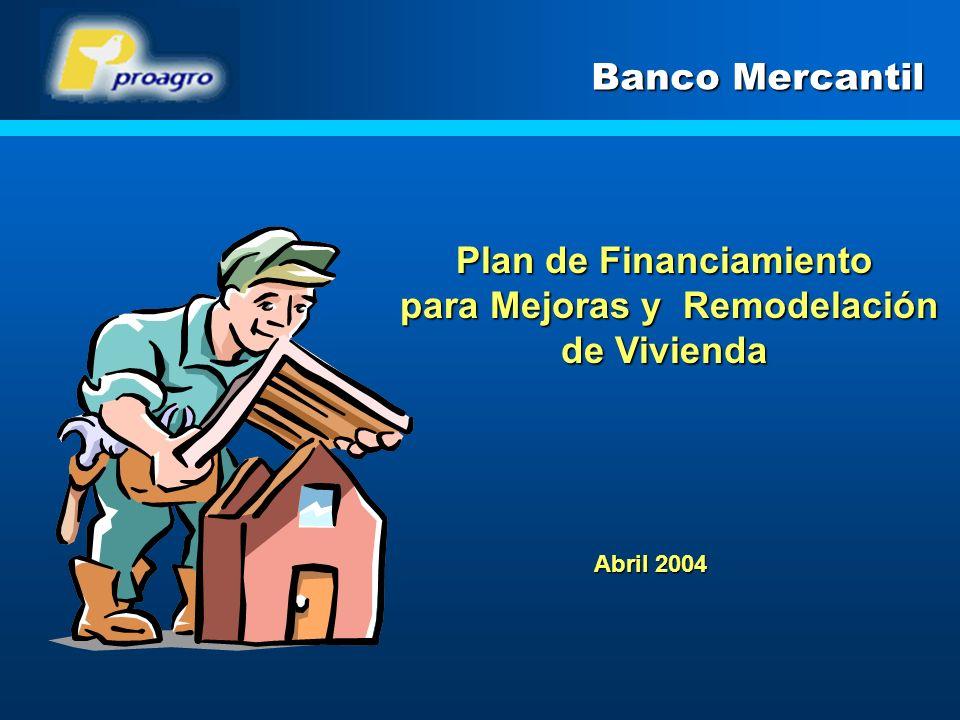 Plan de Financiamiento para Mejoras y Remodelación de Vivienda