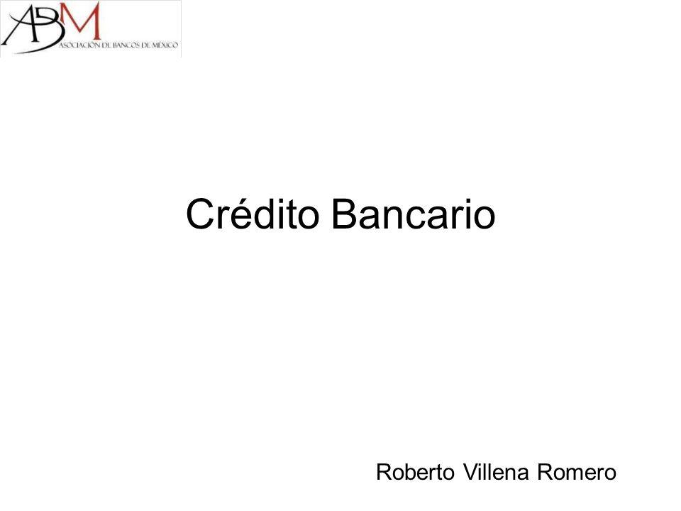 Crédito Bancario Roberto Villena Romero