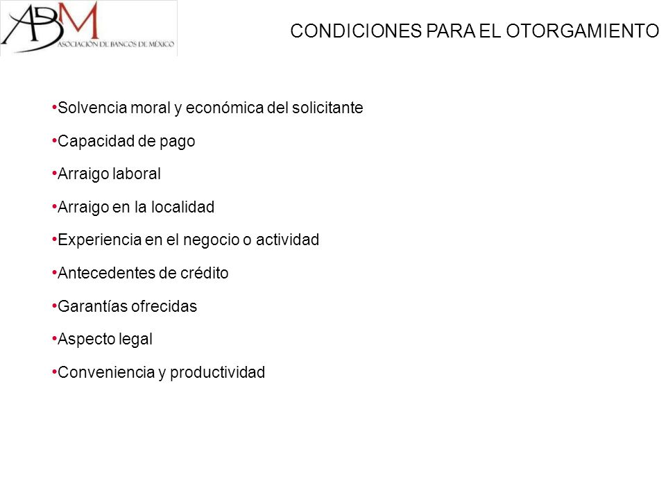 CONDICIONES PARA EL OTORGAMIENTO