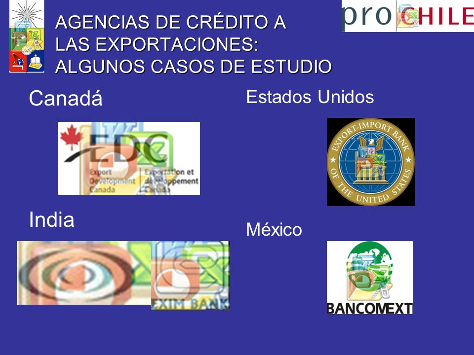 AGENCIAS DE CRÉDITO A LAS EXPORTACIONES: ALGUNOS CASOS DE ESTUDIO