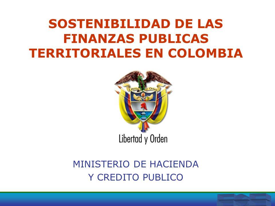 SOSTENIBILIDAD DE LAS FINANZAS PUBLICAS TERRITORIALES EN COLOMBIA