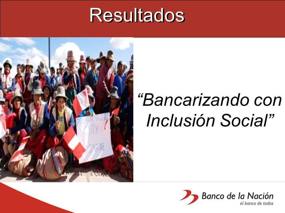 Bancarizando con Inclusión Social