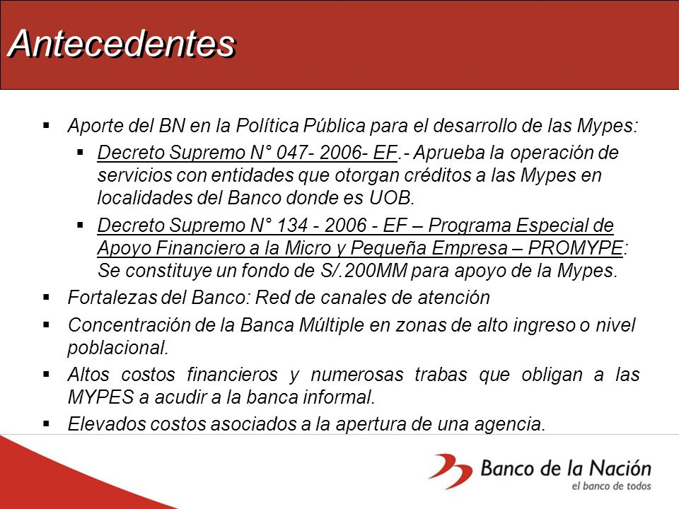 Antecedentes Aporte del BN en la Política Pública para el desarrollo de las Mypes: