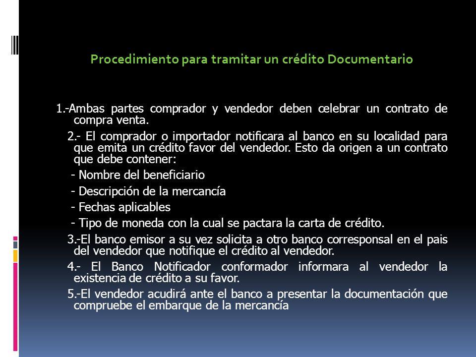 Procedimiento para tramitar un crédito Documentario