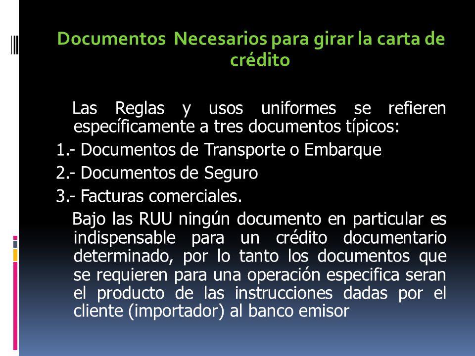 Documentos Necesarios para girar la carta de crédito