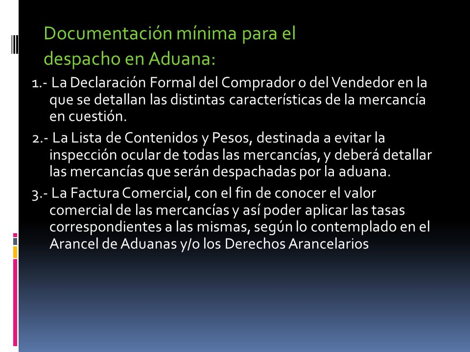 Documentación mínima para el despacho en Aduana:
