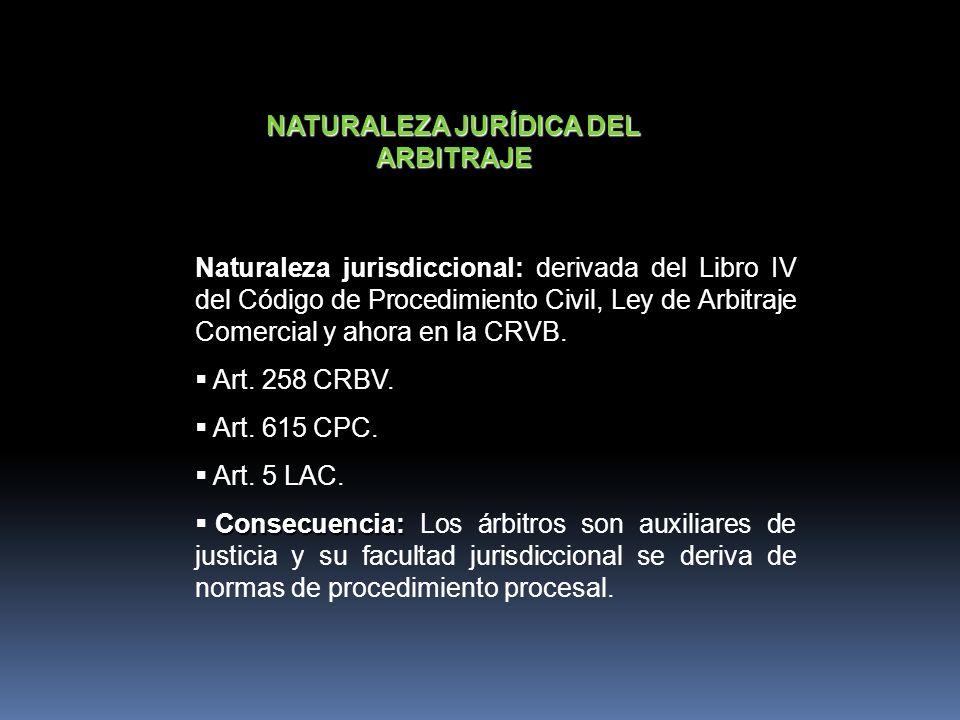 NATURALEZA JURÍDICA DEL ARBITRAJE