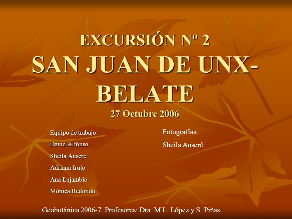 EXCURSIÓN Nº 2 SAN JUAN DE UNX-BELATE 27 Octubre 2006