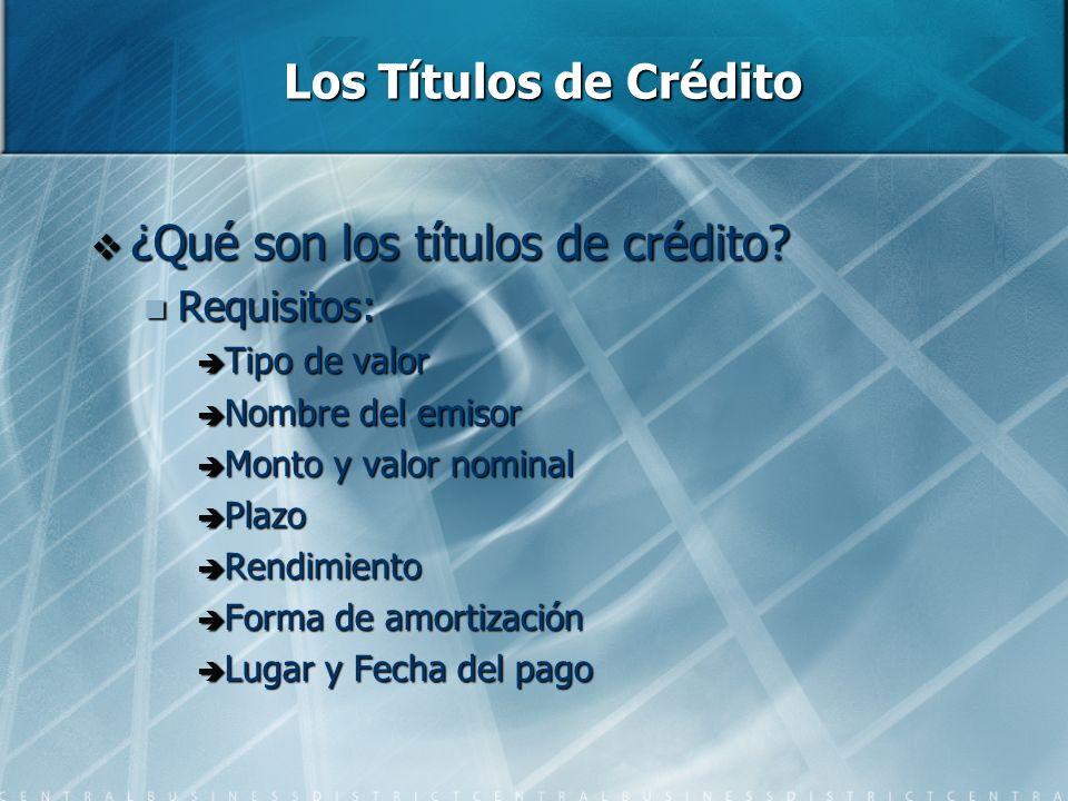 ¿Qué son los títulos de crédito