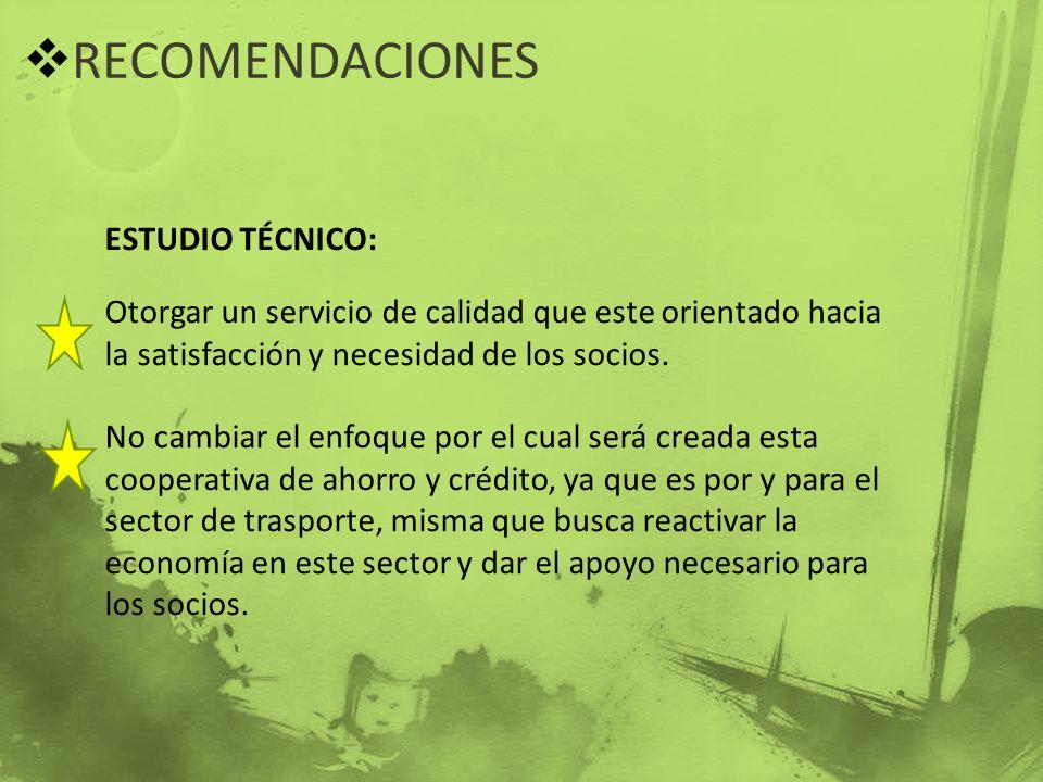 RECOMENDACIONES ESTUDIO TÉCNICO: