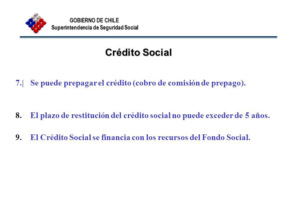Crédito Social 7.| Se puede prepagar el crédito (cobro de comisión de prepago).