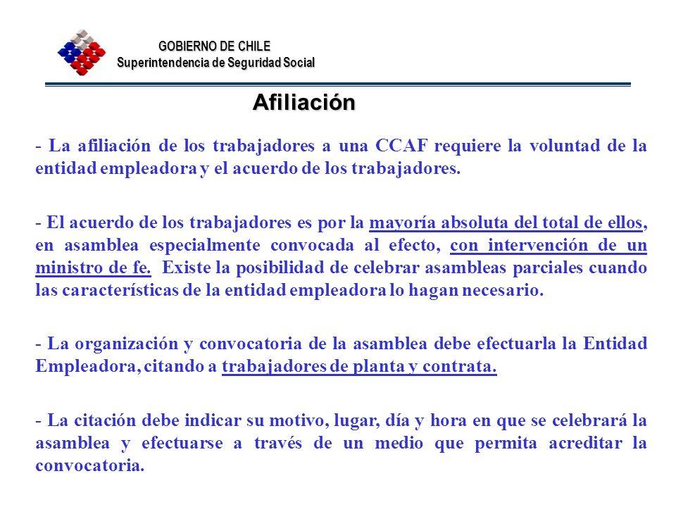 Afiliación - La afiliación de los trabajadores a una CCAF requiere la voluntad de la entidad empleadora y el acuerdo de los trabajadores.
