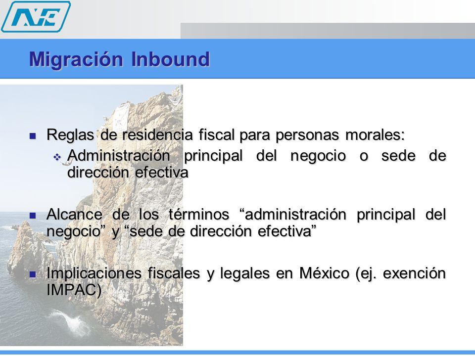 Migración Inbound Reglas de residencia fiscal para personas morales: