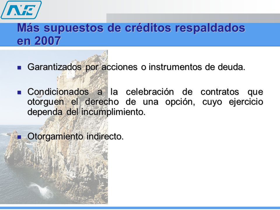 Más supuestos de créditos respaldados en 2007