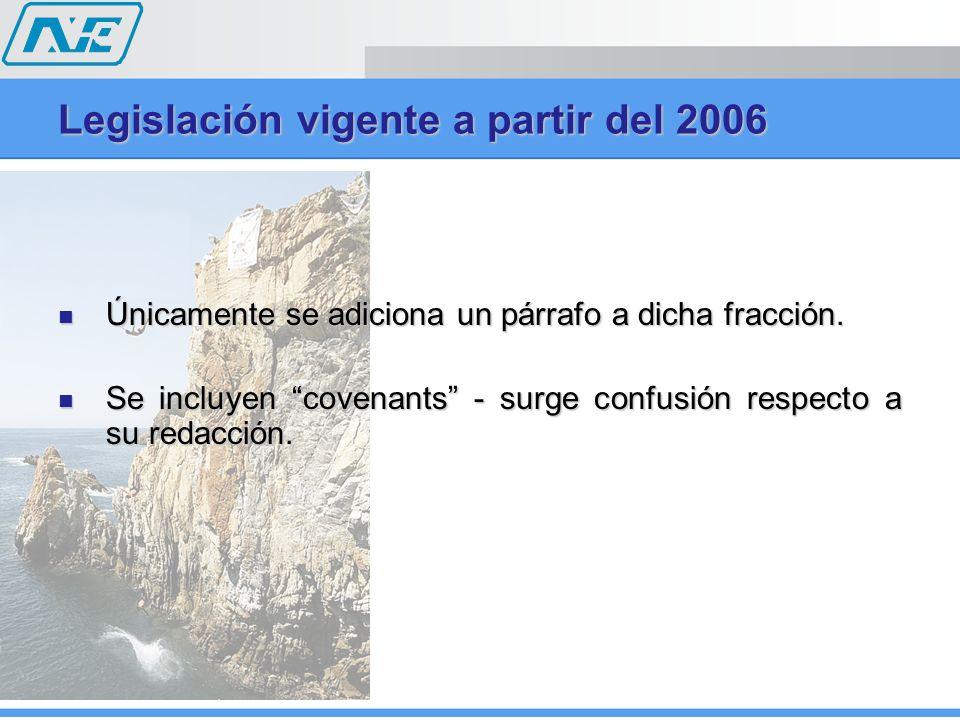 Legislación vigente a partir del 2006