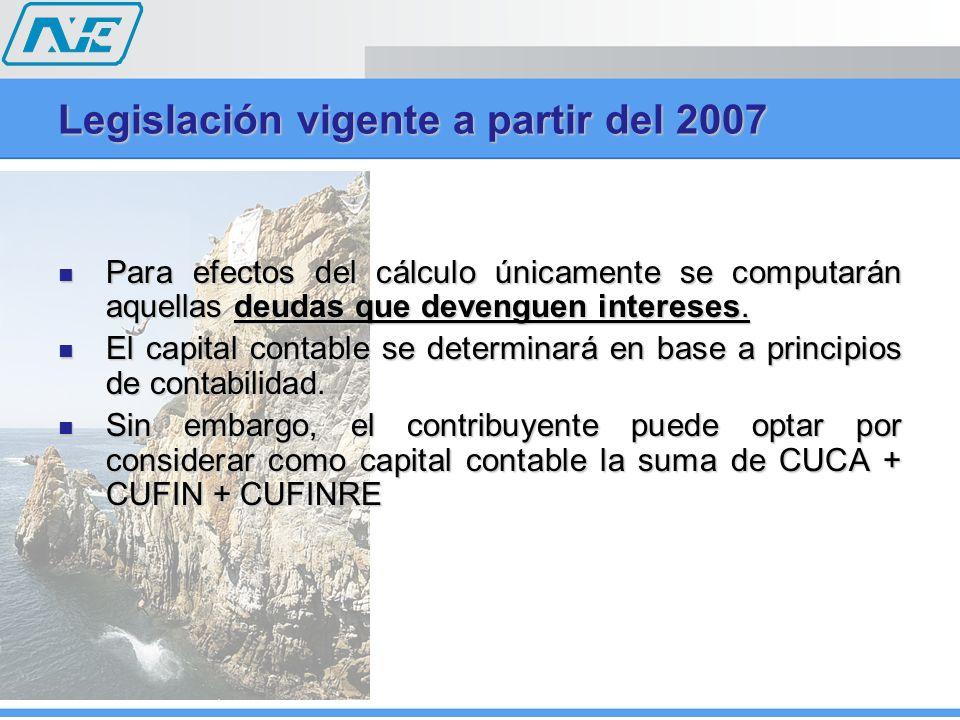 Legislación vigente a partir del 2007