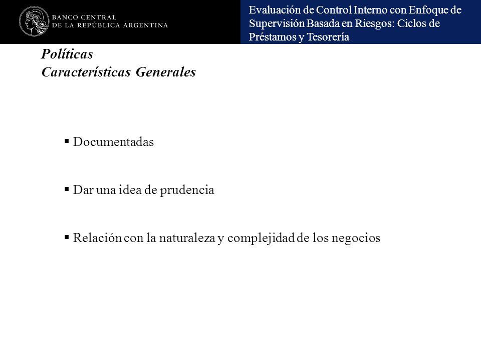 Políticas Características Generales