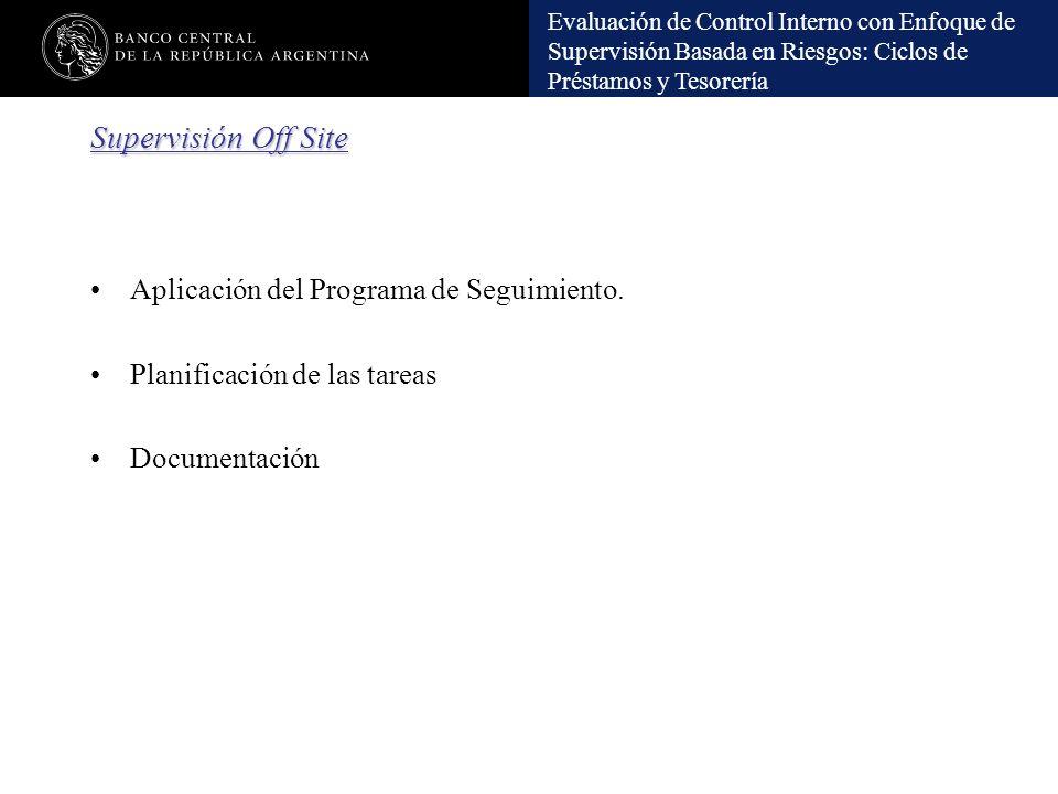 Supervisión Off Site Aplicación del Programa de Seguimiento.