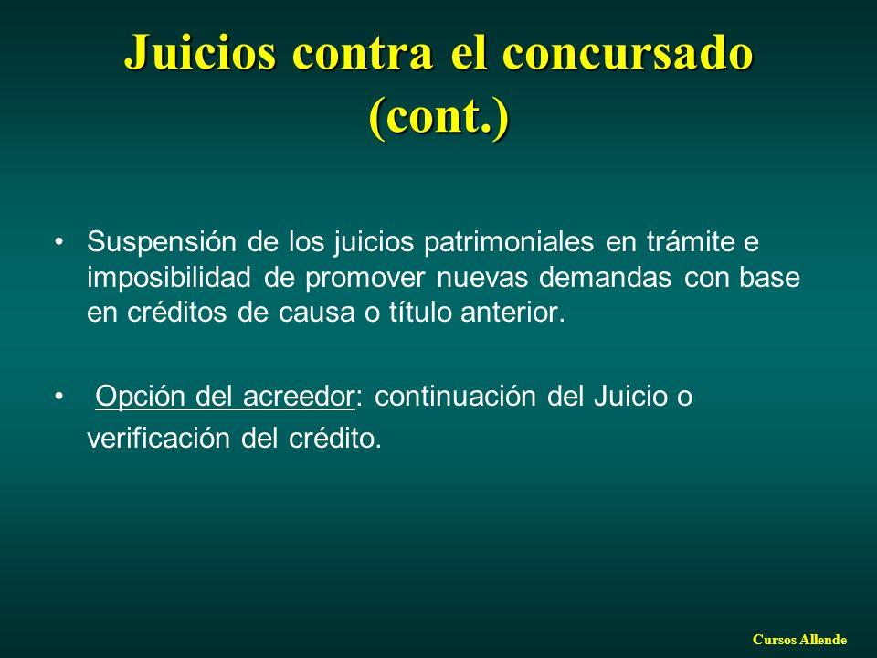 Juicios contra el concursado (cont.)