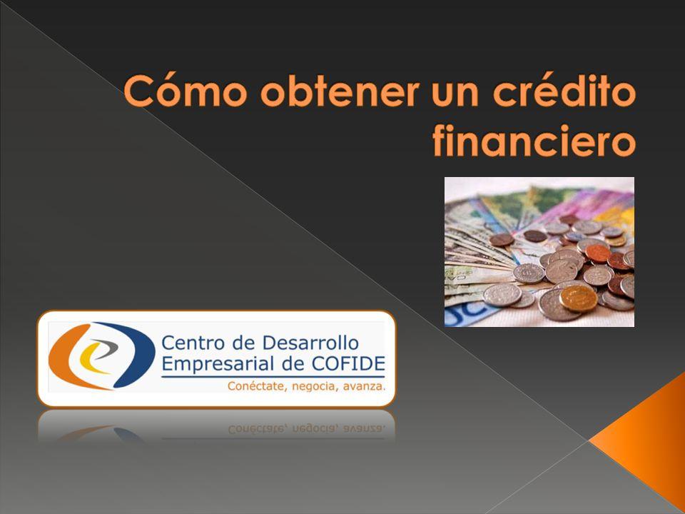 Cómo obtener un crédito financiero
