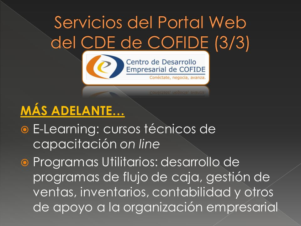 MÁS ADELANTE… E-Learning: cursos técnicos de capacitación on line.
