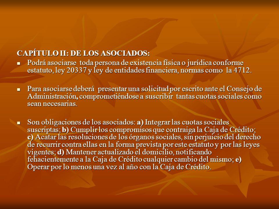 CAPÍTULO II: DE LOS ASOCIADOS: