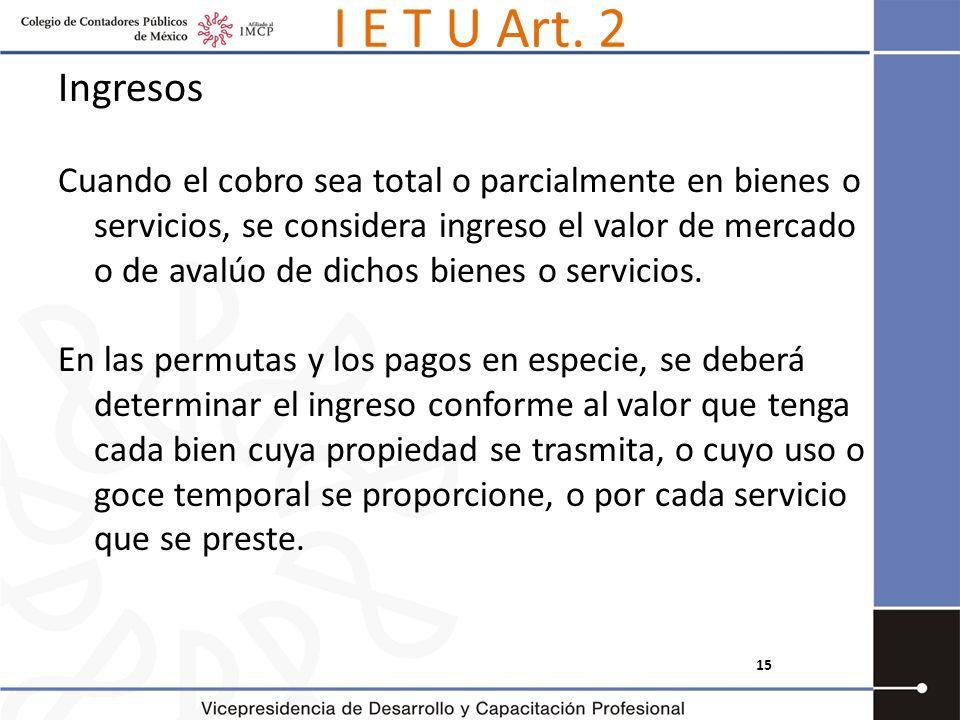 I E T U Art. 2 Ingresos.